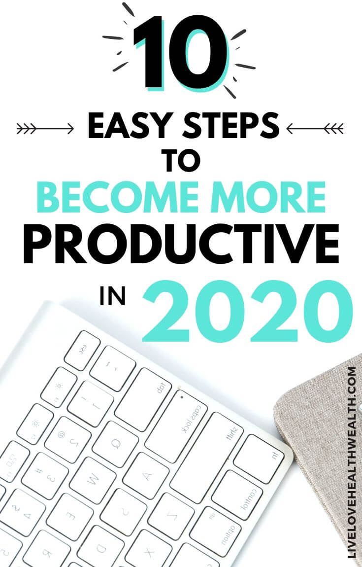 easy steps to become more productive in 2020 (1) (1)