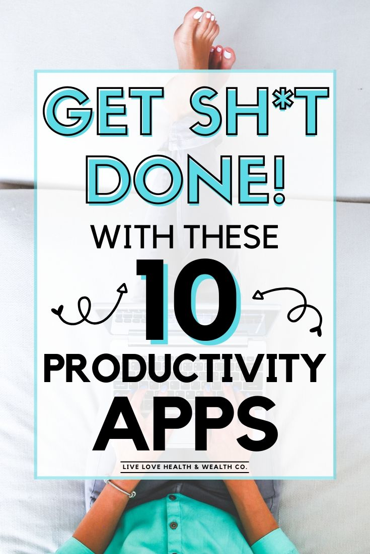 get sh_t done with these productivity apps-be more productive