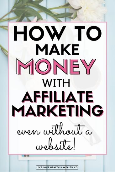 make money will affiliate marketing without a website work from home (1)