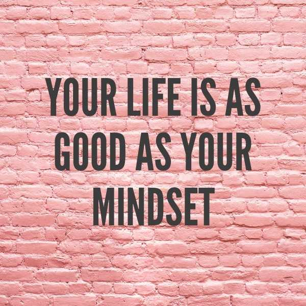 change your mindset change your life